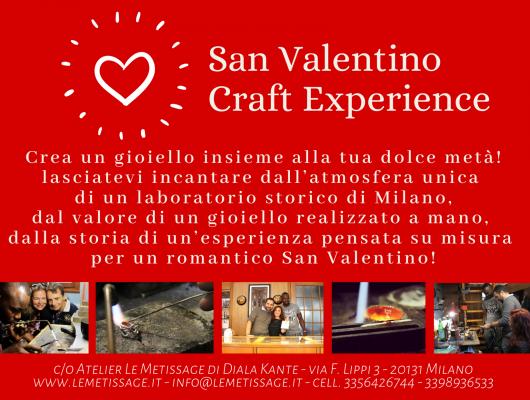 SAN VALENTINO CRAFT EXPERIENCE: crea il tuo gioiello insieme alla tua dolce metà!